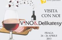 Visita con noi Víno&Delikatesy 2013